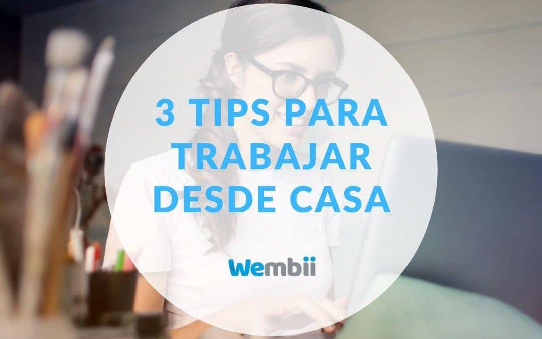¿Home Office por el Coronavirus 🦠 ? Haz que funcione con estos 3 tips: